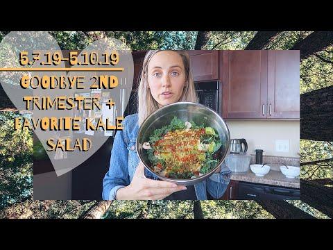 5.7.19---5.10.19- -goodbye-2nd-trimester-+-favorite-kale-salad