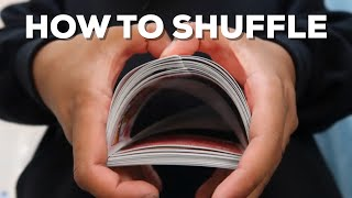 HOW TO SHUFFLE A DECK OF CARDS | Sean Does Magic