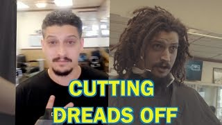 CHOPPING DREADS OFF!