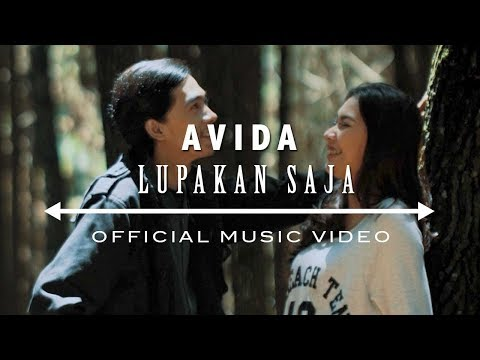 AVIDA | LUPAKAN SAJA ( OFFICIAL MUSIC VIDEO )