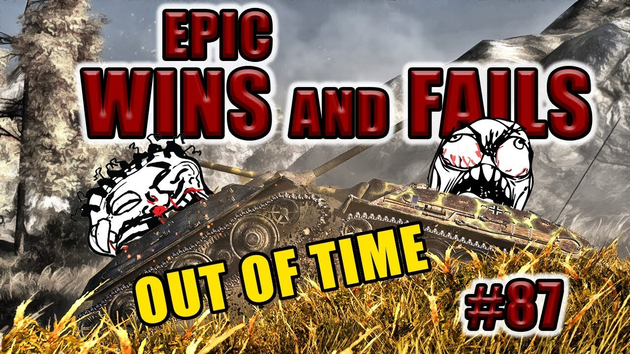 World of Tanks – Epic wins and fails [Episode 87]