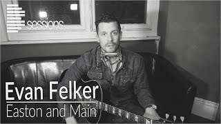 Evan Felker (Turnpike Troubadours) - 'Easton and Main' Live solo backstage performance (Bsession)