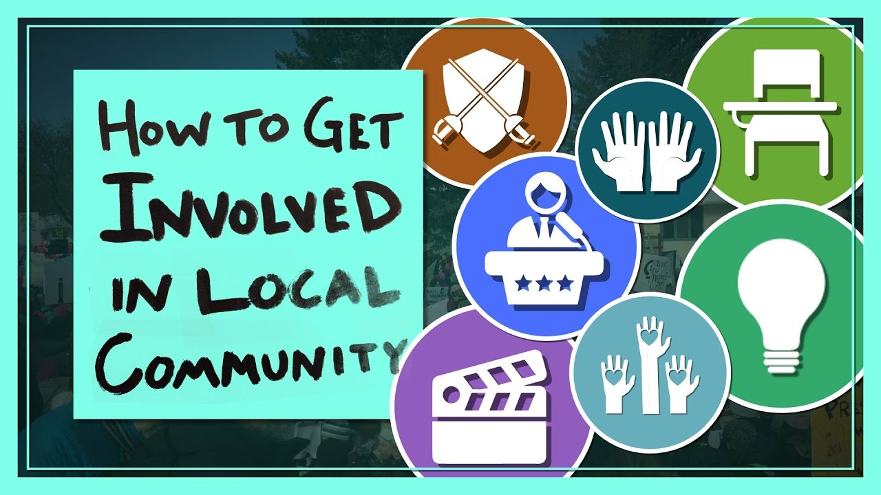 how to get involved in your local community youtube