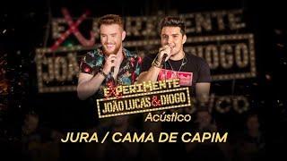 João Lucas & Diogo - Jura / Cama de Capim (Experimente João Lucas & Diogo Acústico)