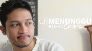 Download lagu KU MENUNGGU - ROSSA | FULL WITH LYRIC