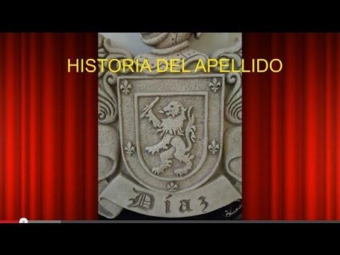 La Historia Del Apellido Díaz Youtube