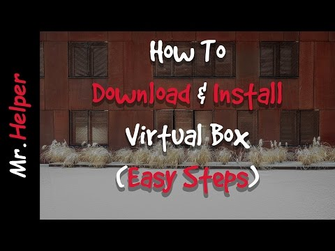 How To Download & Install Oracle VM Virtualbox in Windows
