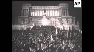 CROWDS LISTEN TO MUSSOLINI ON 25TH ANNIVERSARY OF NEWSPAPER  - NO SOUND