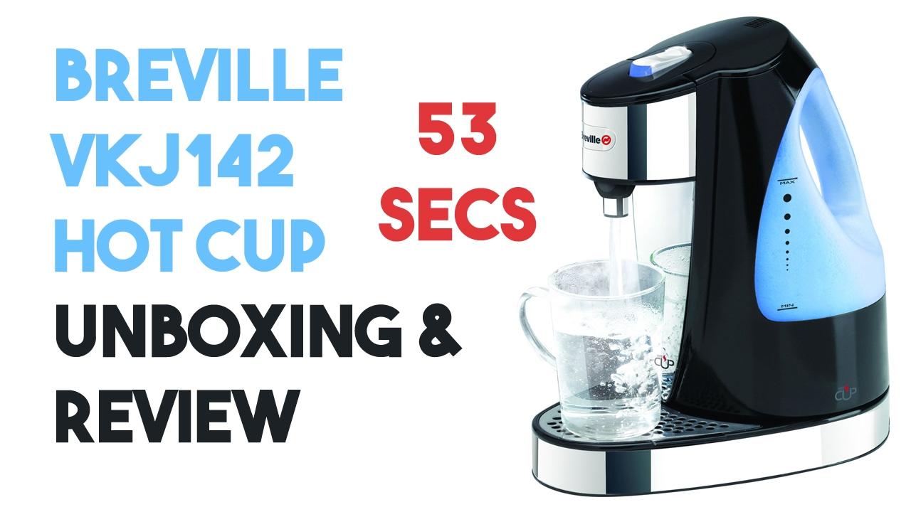 53 Secs Tea & Coffee  Breville Vkj142 Hot Cup Unboxing & Review