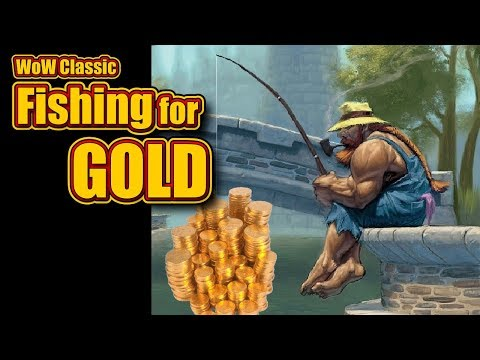 Classic WoW: Fishing for Gold
