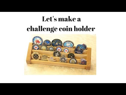 Challenge Coin holder Build - YouTube