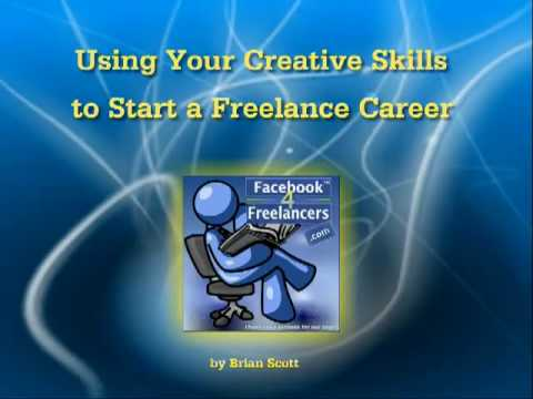 Using Your Creative Skills to Start a Freelancing Career