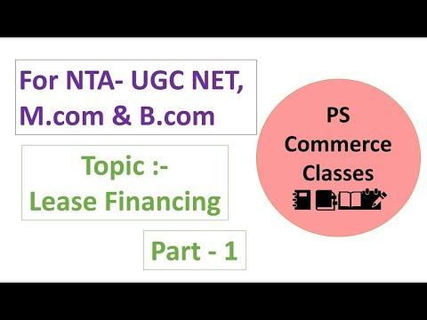 Lease Financing Part -1||NTA NET (Commerce)