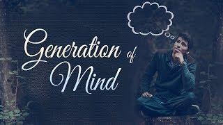 Generation of Mind