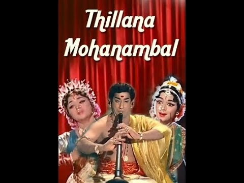 Thillana Mohanambal - Sivaji Ganesan, Padmini