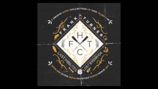 """Frank Turner - """"Dan's Song"""""""