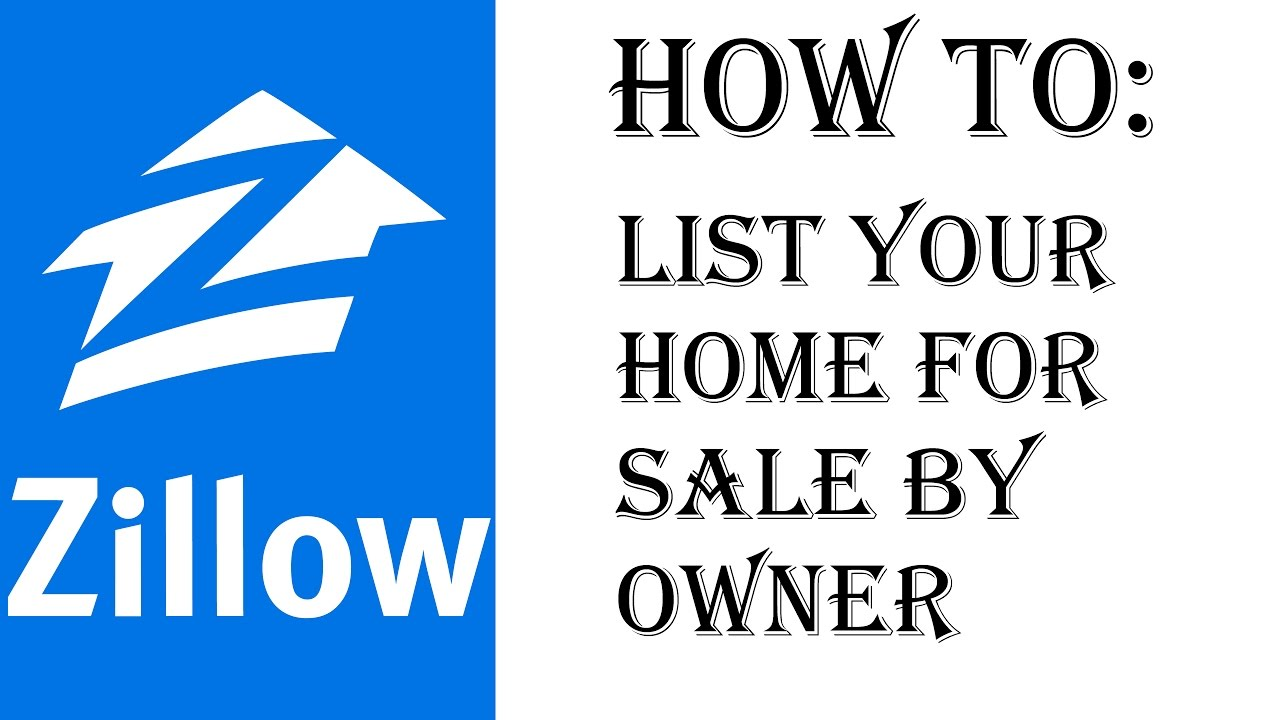 how to list your home on zillow fsbo for sale by owner