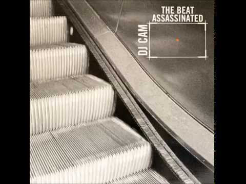 DJ Cam - The Beat Assassinated [Full Album]