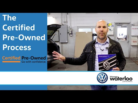 The Certified Pre-Owned Process @ VW Waterloo