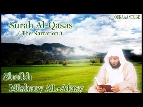 Mishary al-afasy Surah Al-Qasas ( full ) with audio english translation