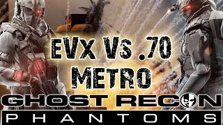 evx vs 70 ghost recon phantom metro recon