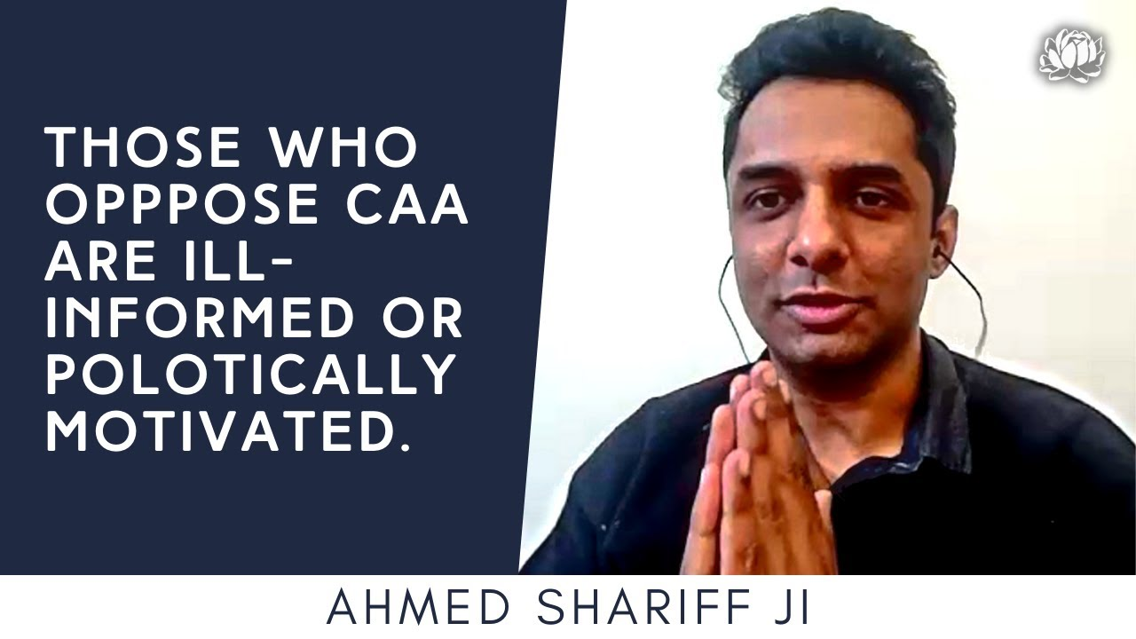 S4: Opposition to CAA is nonsensical | Ahmed Shariff ji