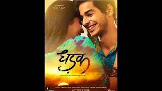 Zingaat hindi audio song | Dhadak Movie | Janhvi and Ishaan