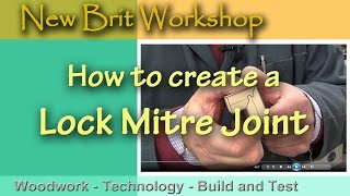 How to make a lock mitre joint