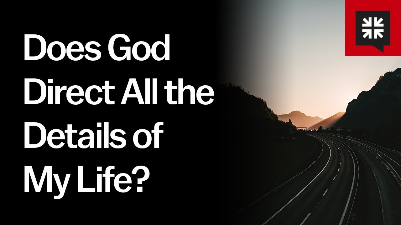 Does God Direct All the Details of My Life? // Ask Pastor John