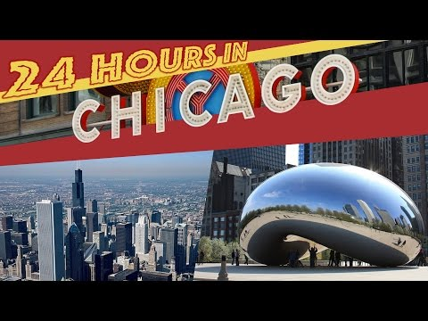 24 Hours in CHICAGO !