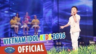 vietnam idol kids - than tuong am nhac nhi 2016 - vong studio - thuong qua viet nam - duc thanh