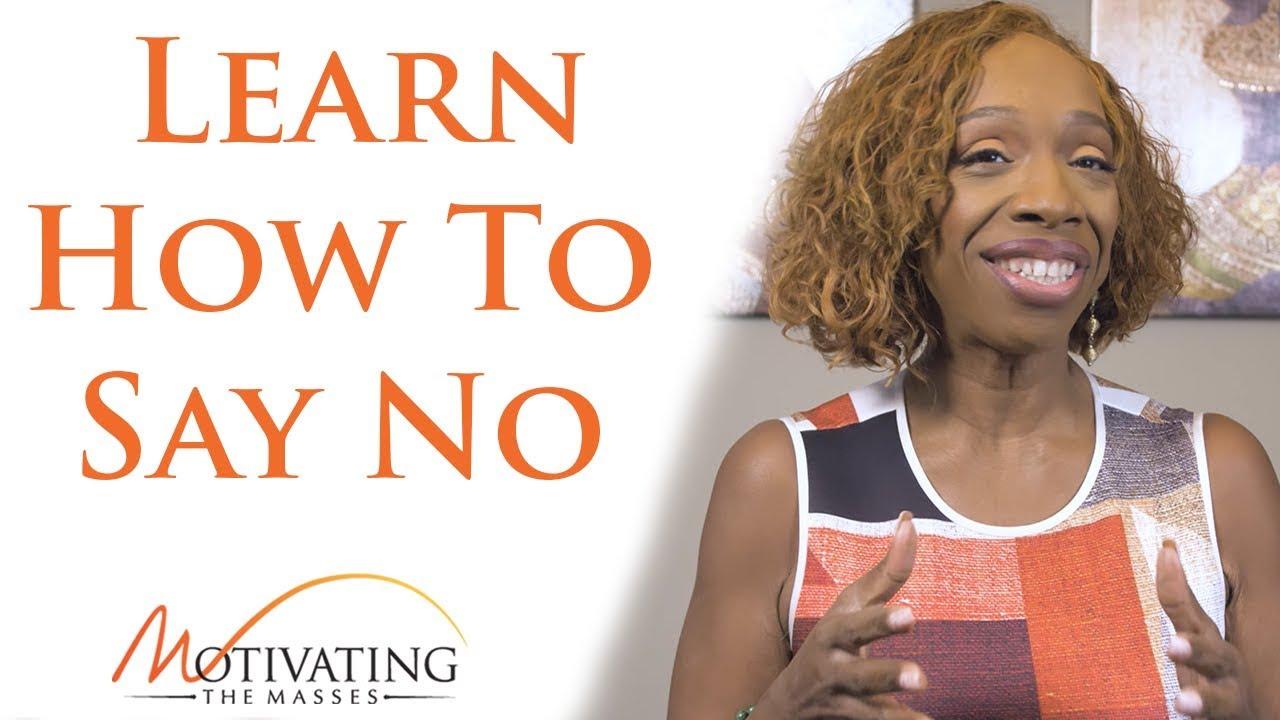 Lisa Nichols - Learn How To Say No