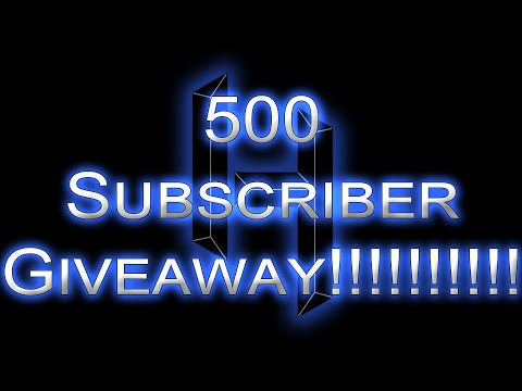 500 SUBSCRIBER GIVEAWAY  [CLOSED]