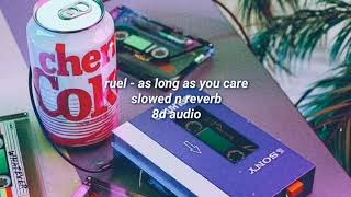 Ruel - as long as you care [slowed and reverb + 8D Audio]