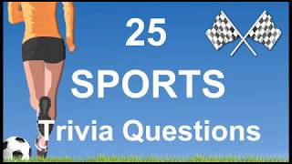25 Sports Trivia Questions | Trivia Questions & Answers |