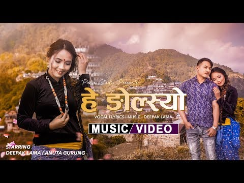 Hey Ngylso - Deepak Lama Ft. Anuta Gurung | Official Nepali Song 2020/2076