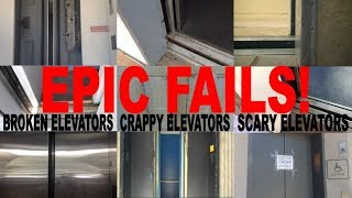 When Elevators Fail-A Compilation of Broken And Messed Up Elevators (And Other Fails)
