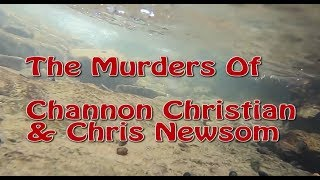 Murders Of Channon Christian Christopher Newsom Part 6 | True Crime