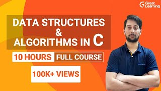 Data Structures And Algorithms In C | C Programming Full Course | Great Learning