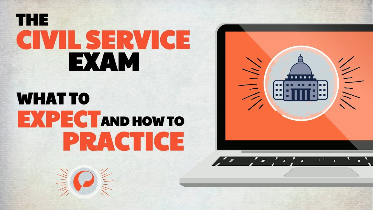 The Civil Service Exam: What To Expect and How To Prepare