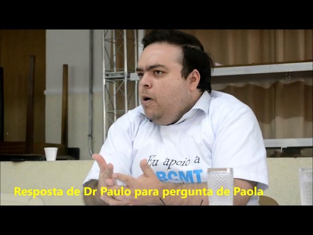 Dr Paulo responde a pergunta de Paola Soldovieri