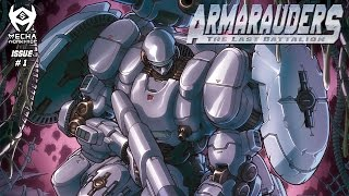 Armarauders: The Last Battalion (Motion Comic) – Episode I
