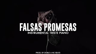 Falsas Promesas 💔 - Pista De Rap Romantico Triste / Piano Instrumental
