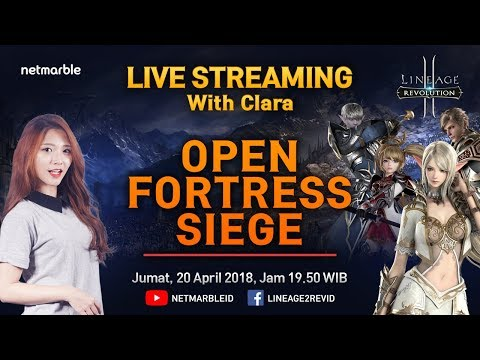 LIVE STREAMING LINEAGE2 REVOLUTION #5 - OPEN FORTRESS SIEGE