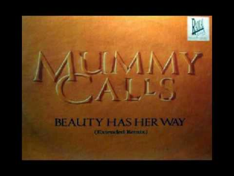 Mummy Calls - Beauty Has Her Way (Extended Remix) - David Banks