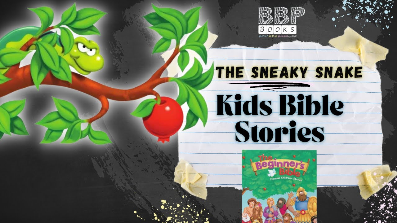 The Sneaky Snake: The Beginner\'s Bible-Children\'s Bible Stories Read ...