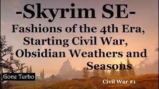 Skyrim SE- Fashions, Civil War- Xbox One
