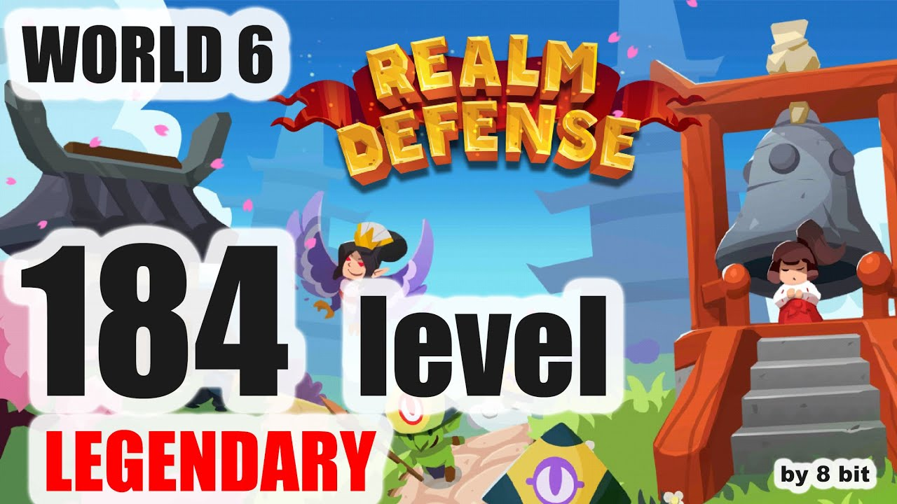 Realm Defense - World 6, level 184 Legendary Mode cleared, 3 stars