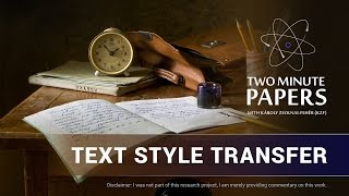 Text Style Transfer   Two Minute Papers