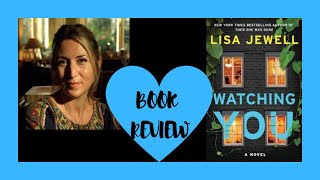 BOOK REVIEW - WATCHING YOU - LISA JEWELL